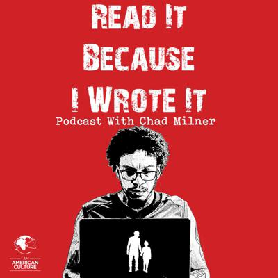 Read It Because I Wrote It Podcast