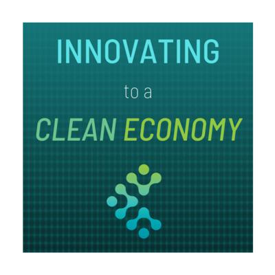 Innovating to a Clean Economy