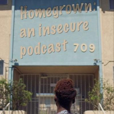 Homegrown: Insecure