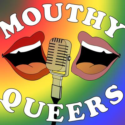 Mouthy Queers