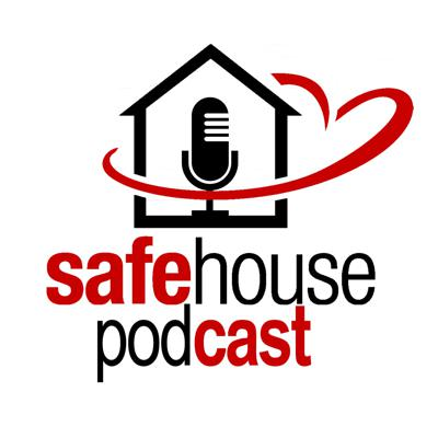 Safehouse Podcast