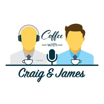 Coffee with Craig and James