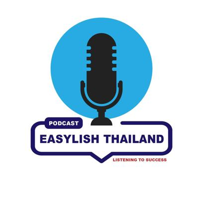 Easylish Thailand Podcast