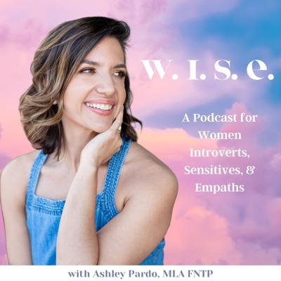 WISE - Women Introverts, Sensitives, & Empaths