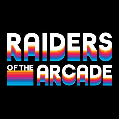 Raiders of the Arcade - VG's, Entertainment, & Pop Culture Podcast
