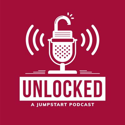 Unlocked | A JumpStart Podcast