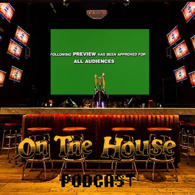 On the House Movie Reviews & Podcast