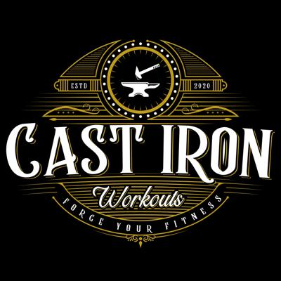 Cast Iron Workouts Podcast