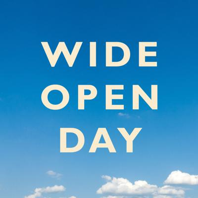 Wide Open Day