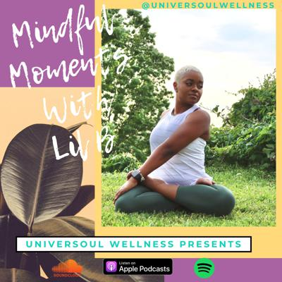 Mindful Moments with Lil' B