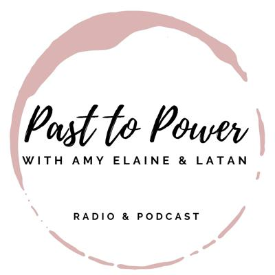 Past to Power Podcast