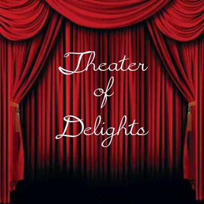 Theater Of Delights