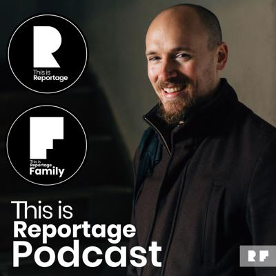 This is Reportage Podcast