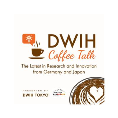 DWIH Coffee Talk - The Latest in Research and Innovation from Germany and Japan