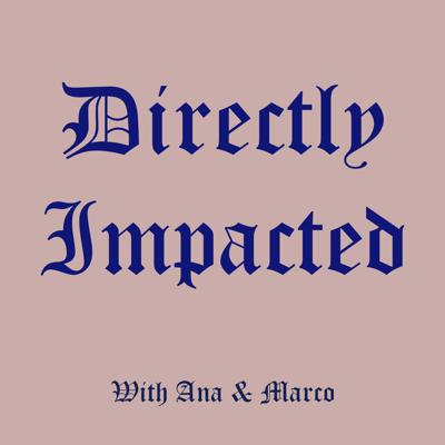 Directly Impacted