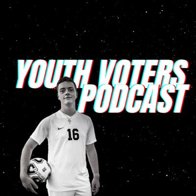 Youth Voters Podcast