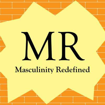 Masculinity Redefined