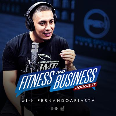 Fitness And Business with FernandoAriasTV