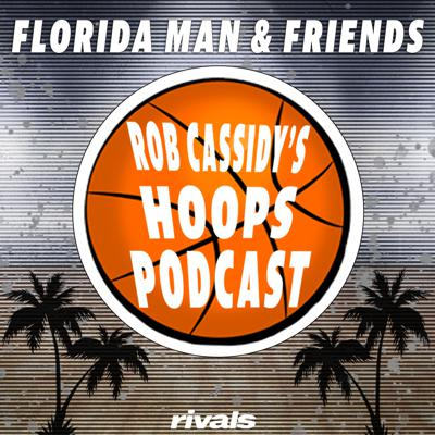 Florida Man & Friends: Rivals College Basketball Podcast