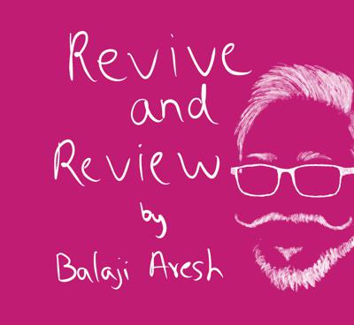 Revive and Review