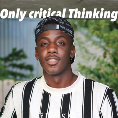 Only Critical Thinkers