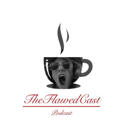 FlawedCast Podcast