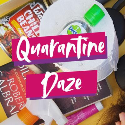 Quarantine Daze