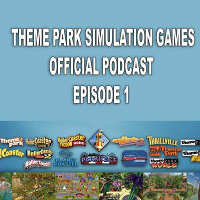 Cover art for Theme Park Simulation Games Podcast - Episode 1