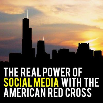 Cover art for The Real Power of Social Media with the American Red Cross