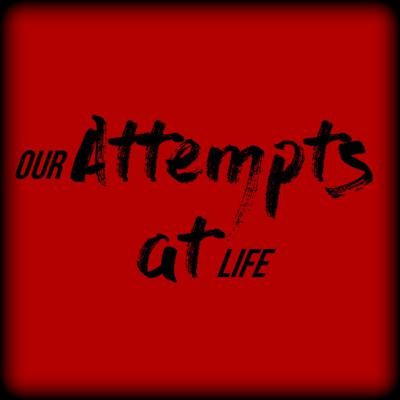Cover art for Cut it! - Our Attempts at Life Ep. 2