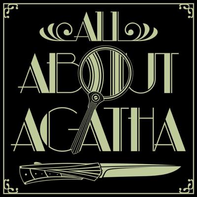 All About Agatha (Christie)