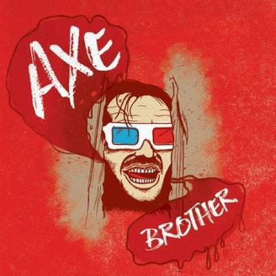 Axe Brother Podcast