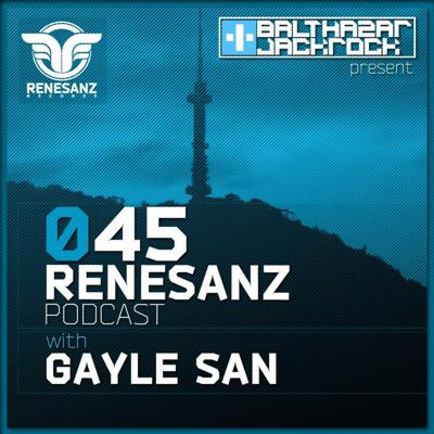 Cover art for Renesanz Podcast 045 with Gayle San