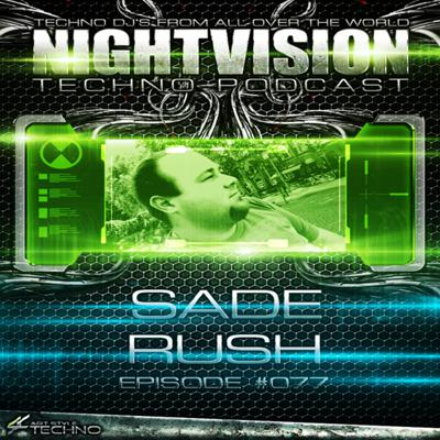 NightVision Techno PODCAST by Sade Rush