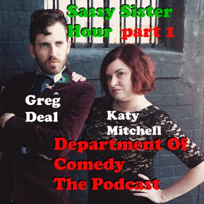 Cover art for Katie Mitchell and Greg Deal -SassySisterHour pt1