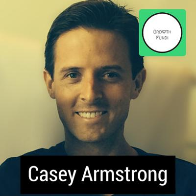 Cover art for EP 9 How to become a Full Stack Marketer (Casey Armstrong)