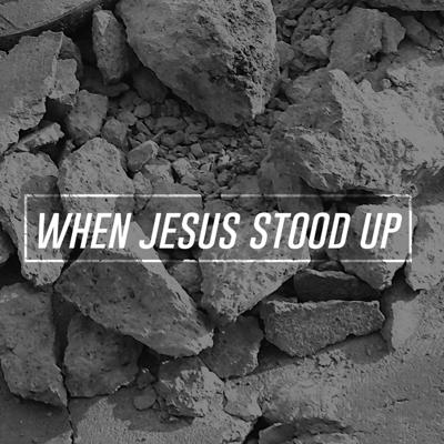 Cover art for When Jesus Stood Up