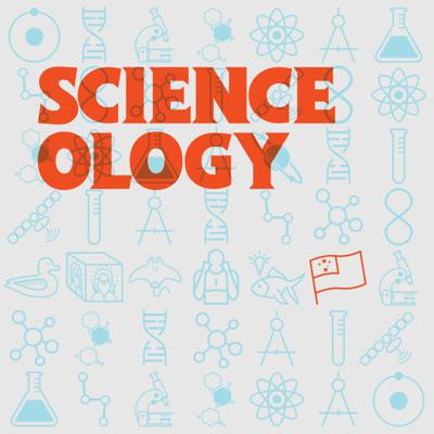 Scienceology Podcast