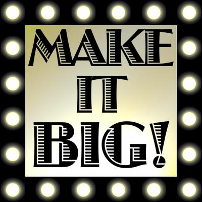 Cover art for Make It Big! Episode 7 - Karina Denike (Dance Hall Crashers and many, many more!)