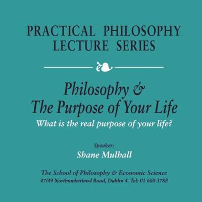 Cover art for Philosophy & The Purpose Of Your Life