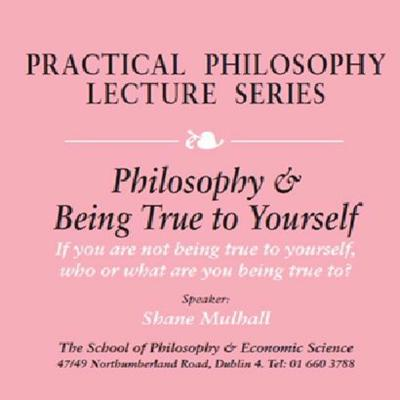 Cover art for Philosophy & Being True To Yourself