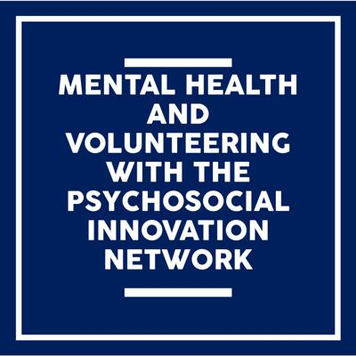 Cover art for Going Mentally Mindful For Mind: Mental Health & Volunteering With PIN