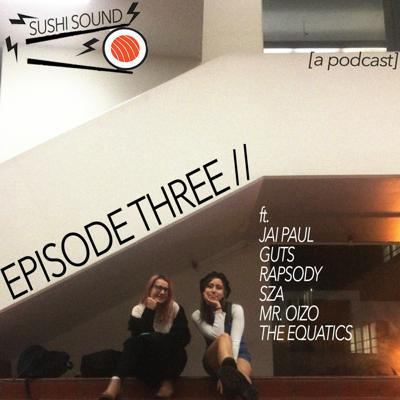 Cover art for SUSHI SOUND EP 3 w/ Amber