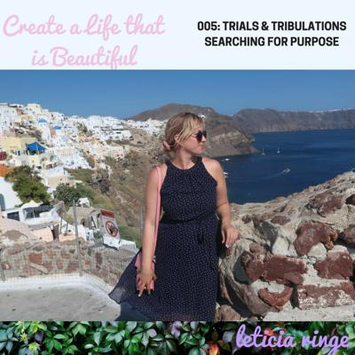 Create a Life that is Beautiful Podcast: Purpose   Lifestyle   Wellness   Spirituality