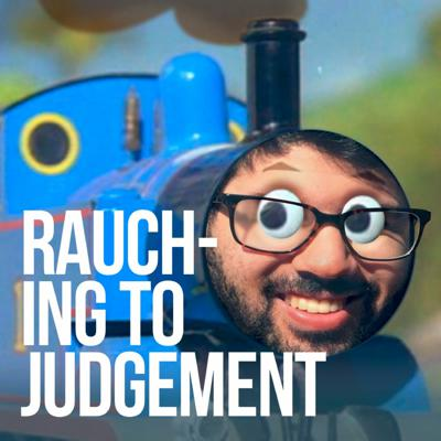 Cover art for S01E01: Rauching to Judgement - Pilot Episode