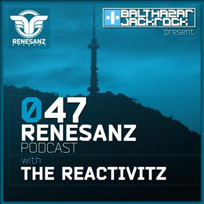 Cover art for Renesanz Podcast 047 with The Reactivitz