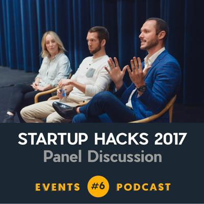 Cover art for #6 Startup Hacks - Panel Discussion