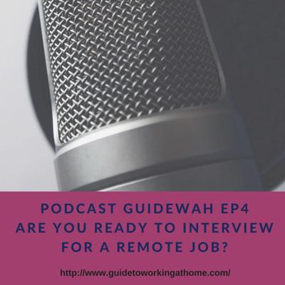 Cover art for Podcast GuideWAH Ep4 - Are you ready to interview for a remote job?