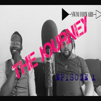 Cover art for The Journey (Episode 1) By Swimforward