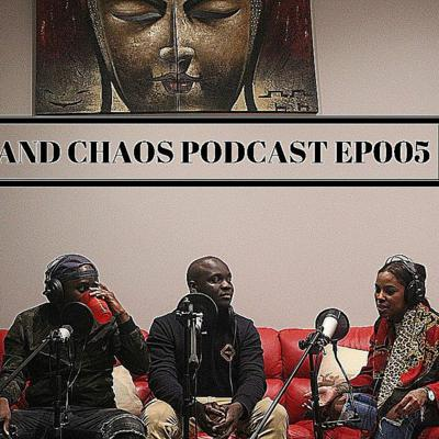 Cover art for Calm and Chaos Podcast Episode 005|